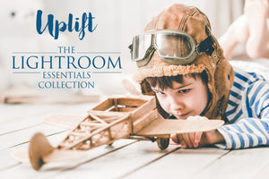 Uplift Lightroom Essentials Collection - Uplift Photoshop Actions, Photoshop Overlays and Lightroom Presets