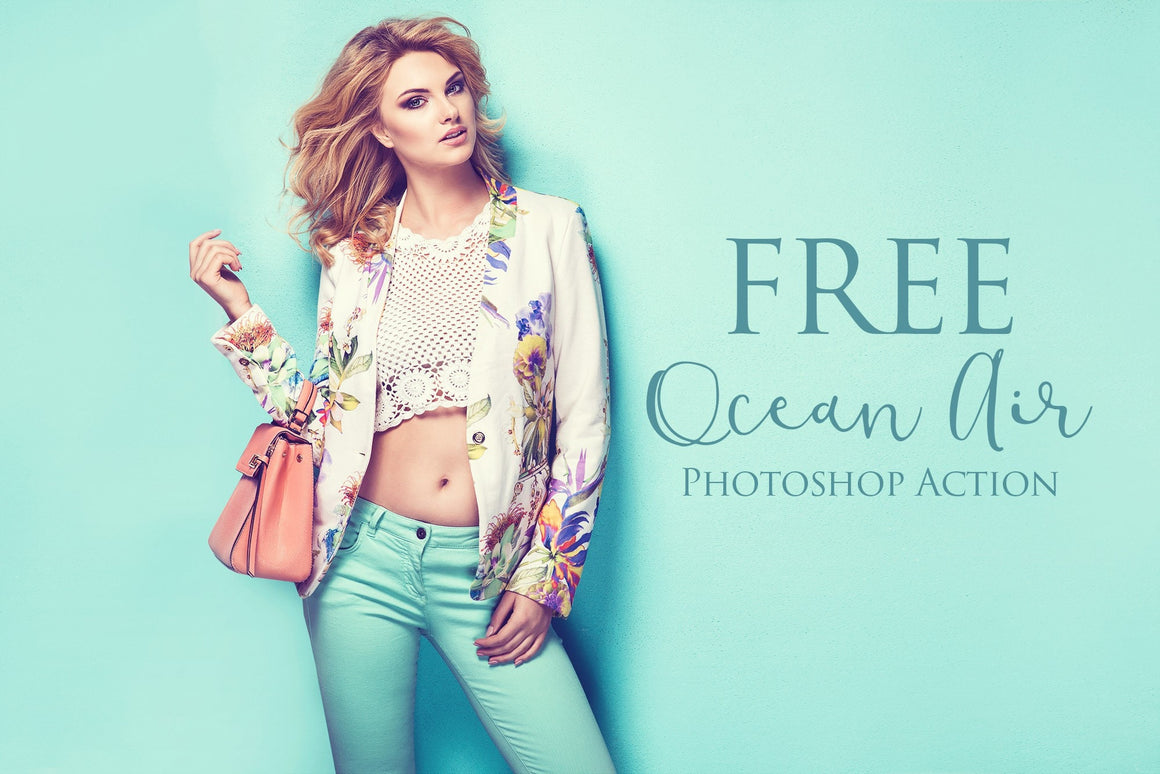 Ocean Air Photoshop Action: FREE - Uplift Photoshop Actions, Photoshop Overlays and Lightroom Presets