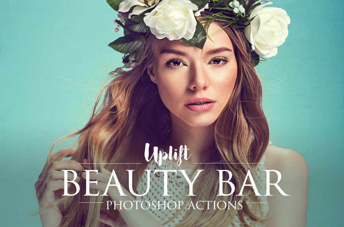 BEAUTY BAR Portrait Retouching Collection - Uplift Photoshop Actions, Photoshop Overlays and Lightroom Presets