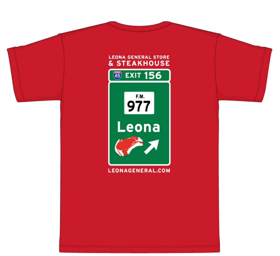LEONA GENERAL STORE EXIT SIGN T-SHIRT