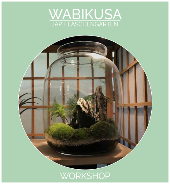 Wabikusa Workshop - Garden in a Bottle Workshop B o o m k i - Japangarten Bonsai Wabikusa - B o o m k i