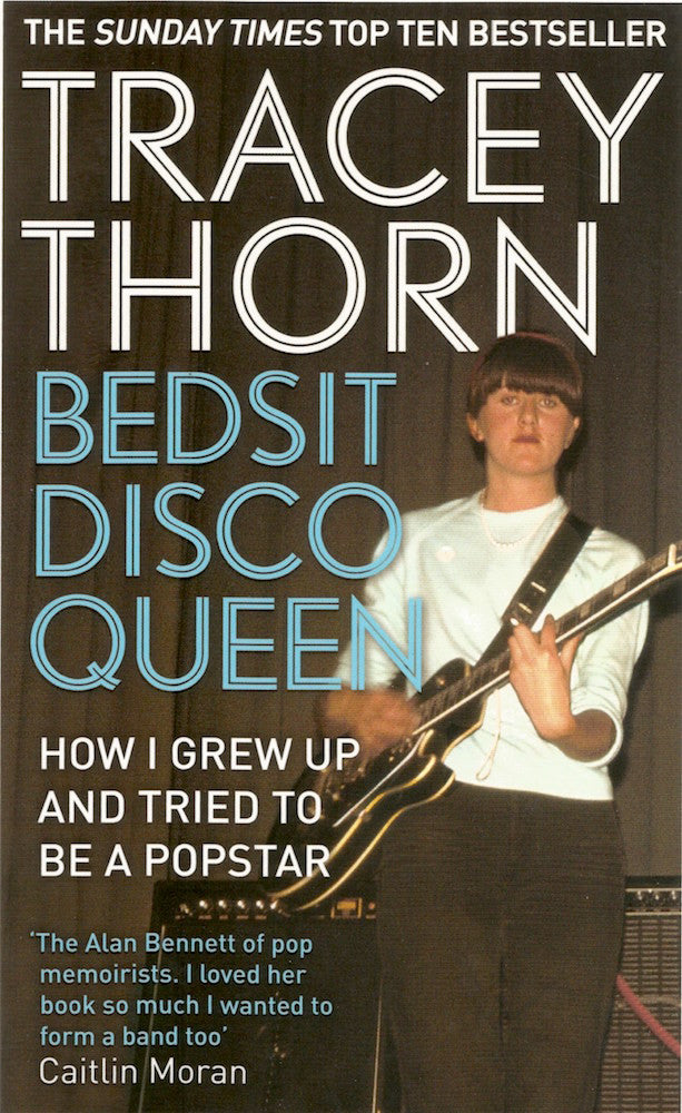 Tracey Thorn - Bedsit Disco Queen (Paperback, *Signed*)