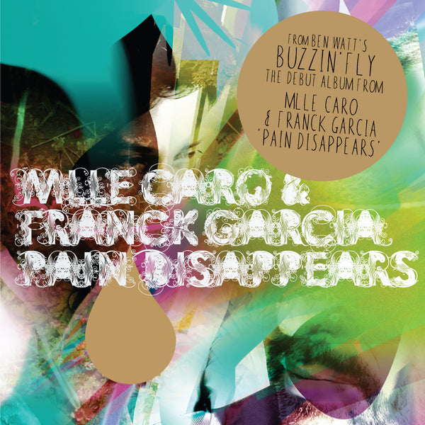 Mlle Caro and Franck Garcia - Pain Disappears (CD)