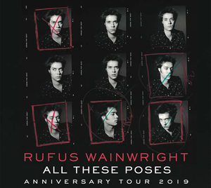05/22/19 - Montreal, QC - Salle Wilfrid-Pelletier - Rufus Wainwright Across The Universe Choir Experience (VIP Upgrade)