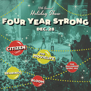 12/28/19 - Worcester, MA - The Palladium - Four Year Strong 12th Annual Holiday Show VIP Packages