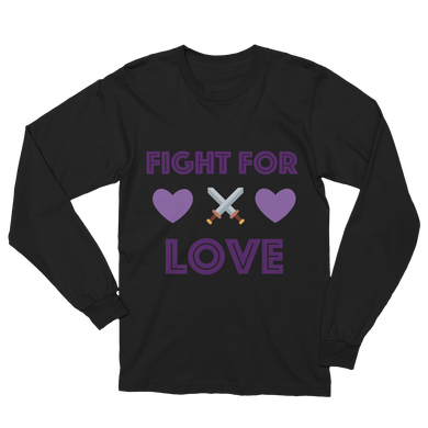 Fight for Love Unisex Long Sleeve T-Shirt