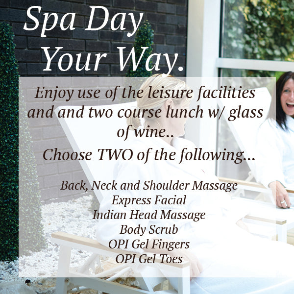 Spa Day your Way