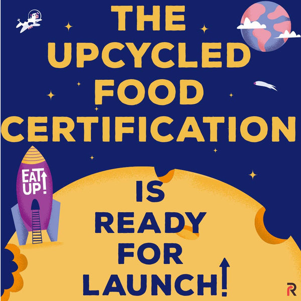 The Upcycled Food Certification Standard!!!