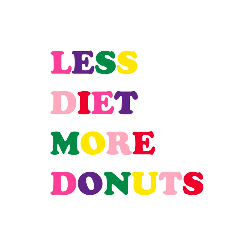 Mug 'Less diet, more donuts'