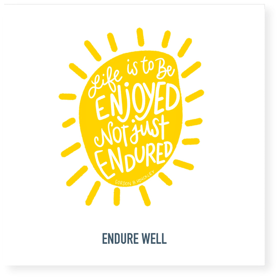 Endure Well