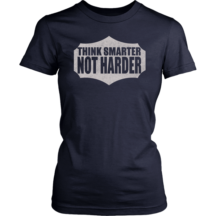 Think smarter not Harder, T-shirt, Personally Yours Accessories