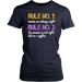 Rule no: 1 women are always night rule no: 2 if a woman is not night rule no:1 applies, T-shirt, Personally Yours Accessories