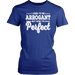I Used To Be Arrogant But Now I'M Perfect, T-shirt, Personally Yours Accessories