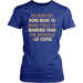 No Man Has Done More To Bring Peace To Mankind Than The Inventor Of Coffee, T-shirt, Personally Yours Accessories