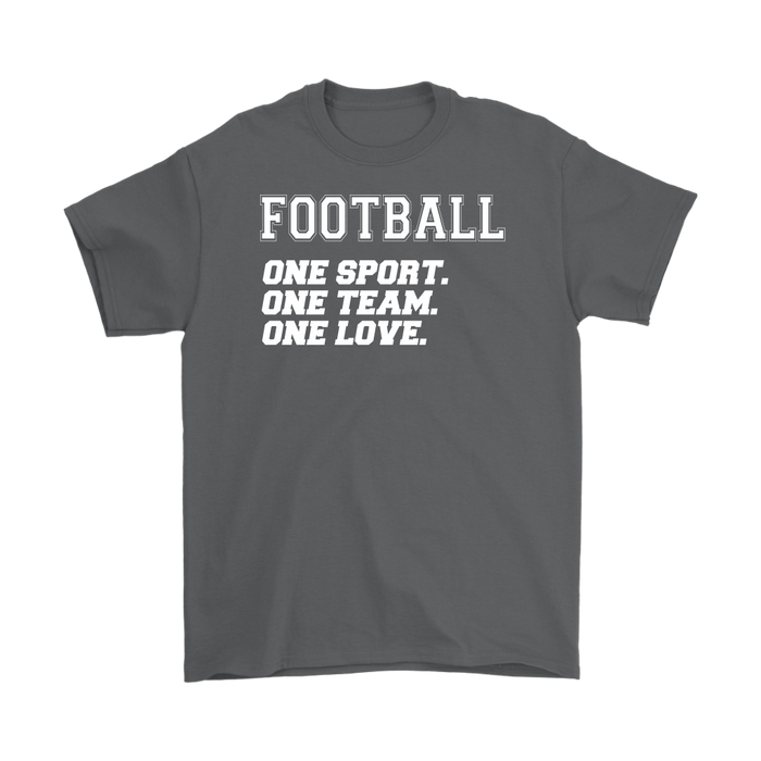 Football one sport. one Team .one love., T-shirt, Personally Yours Accessories
