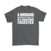 A Husband Without Faults Is A Dangerous Observer – Gildan Men's T-Shirt, T-shirt, Personally Yours Accessories