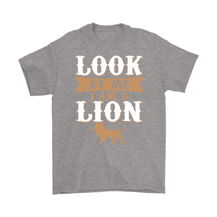 LOOK AT ME I AM A LION, T-shirt, Personally Yours Accessories