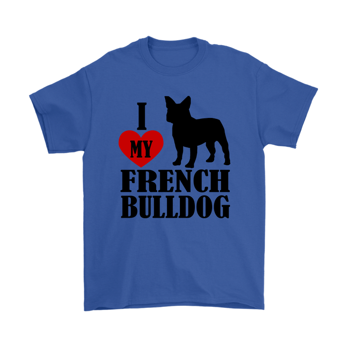 I Love my French Bulldog, T-shirt, Personally Yours Accessories