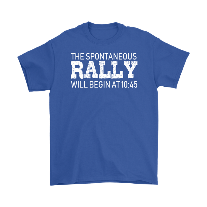 The spontaneous Rally will begin at 10:45, T-shirt, Personally Yours Accessories