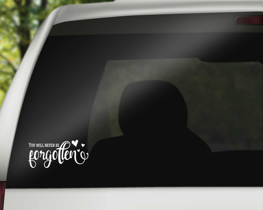 Custom You will Never be Forgotten Memorial Decal - In Memory of Decals