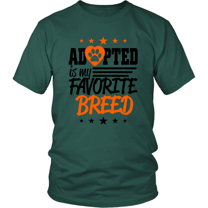 Adopted is my Favorite Breed, T-shirt, pyaonline