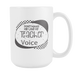 White 15oz Mug - Don't Make Me Use My Teacher Voice, Drinkware, Personally Yours Accessories