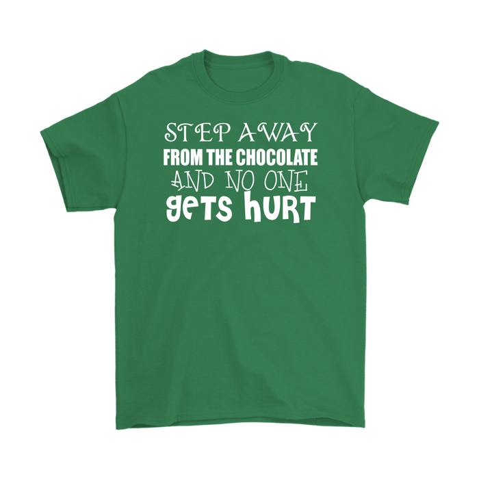 Step Away From The Chocolate And No One Gets Hurt, T-shirt, Personally Yours Accessories