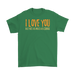 I Love You But Not As Much As Coffee, T-shirt, Personally Yours Accessories