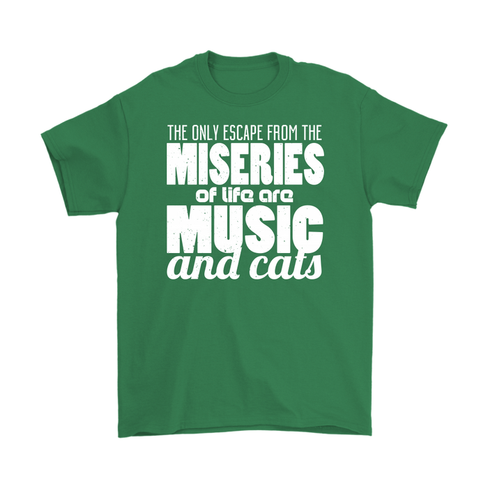 The Only Escape From The Miseries Of Life Are Music And Cats, T-shirt, Personally Yours Accessories