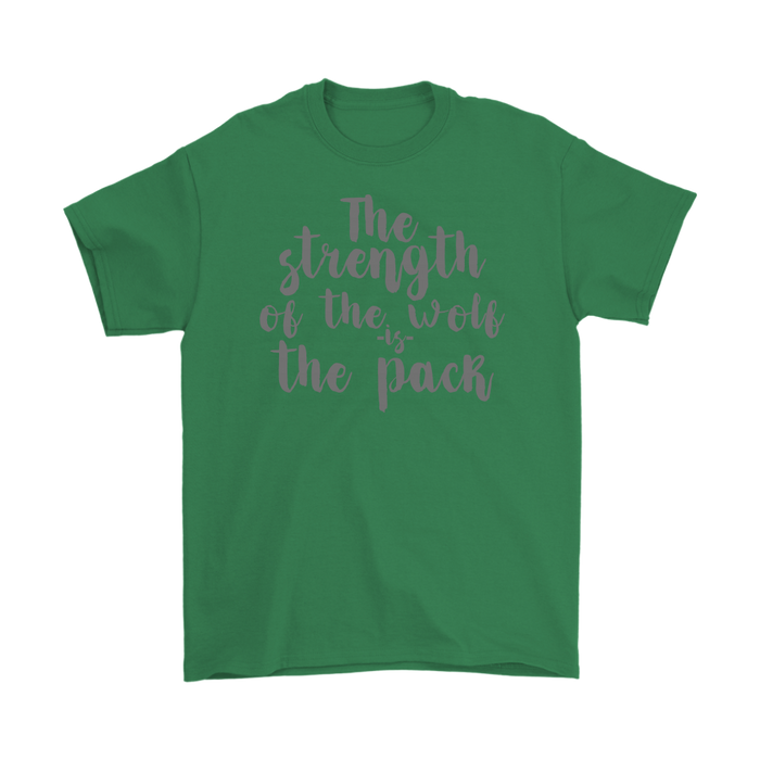 The strength of the wolf is the pack, T-shirt, Personally Yours Accessories