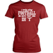 I only play Football on Days that end in 'y', T-shirt, Personally Yours Accessories