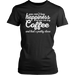 You Can't Buy Happiness But You Can Buy Coffee And That's Pretty Close, T-shirt, Personally Yours Accessories