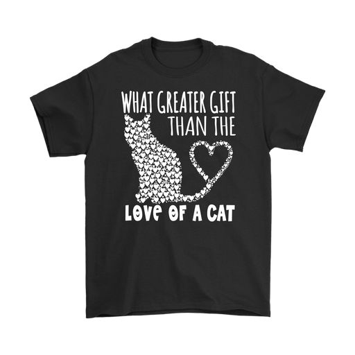 What Greater Gift Than The Love Of A Cat– Gildan Men's T-Shirt