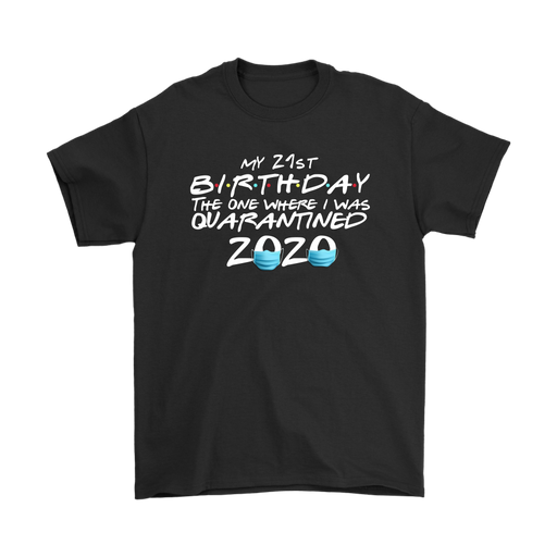 Custom My XX Birthday in quarantine shirt, T-shirt, Personally Yours Accessories