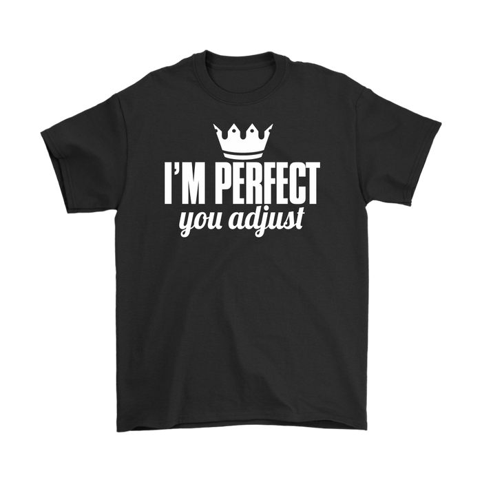 I'M Perfect You Adjust, T-shirt, Personally Yours Accessories