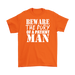 Bew Are The Fury Of A Patient Man, T-shirt, Personally Yours Accessories