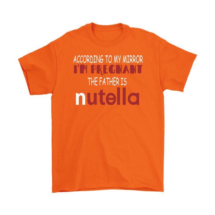 According to my mirror I'm pregnant the father is nutella– Gildan Men's T-Shirt, T-shirt, pyaonline