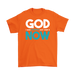 God I Want Patience And I Want It Now, T-shirt, Personally Yours Accessories