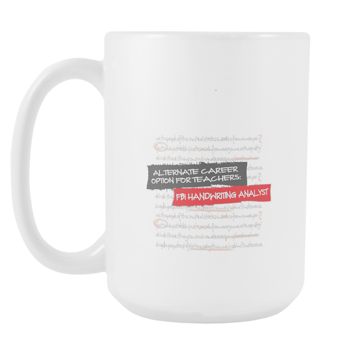 White 15oz Mug - Handwriting Analyst, Drinkware, Personally Yours Accessories