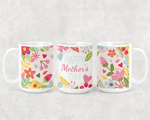 Happy Mother's Day 15oz Coffee Mug with a Colorful Floral Background