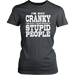 "I""M Not Cranky I Have Just A Violent Reaction To Stupid People, T-shirt, Personally Yours Accessories"