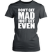 Don't Get Mad Just Get Even, T-shirt, Personally Yours Accessories