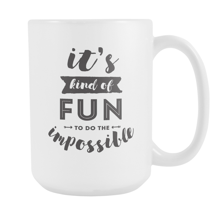 White 15 oz mug - It's Kind of Fun to do the Impossible, Drinkware, Personally Yours Accessories