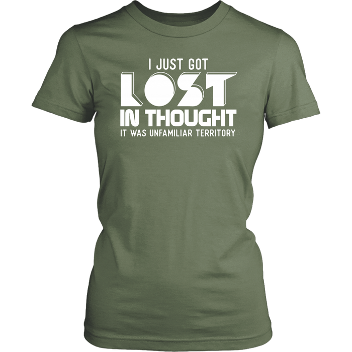 I just got lost in thought it was unfamiliar territory, T-shirt, Personally Yours Accessories