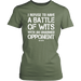 I Refuse to Have a Battle of wits with an Unarmed opponent, T-shirt, Personally Yours Accessories