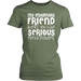 My Imaginary Friend Thanks You Have Serious Mental Problems, T-shirt, Personally Yours Accessories