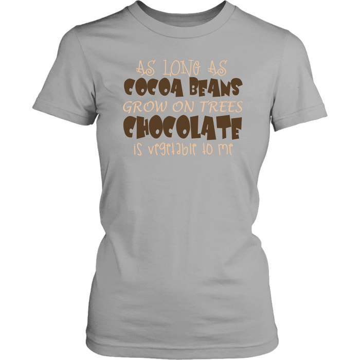 As long as cocoa beans grow on trees chocolate is vegeble to me, T-shirt, Personally Yours Accessories