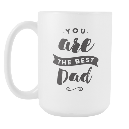 You Are the Best Dad Left