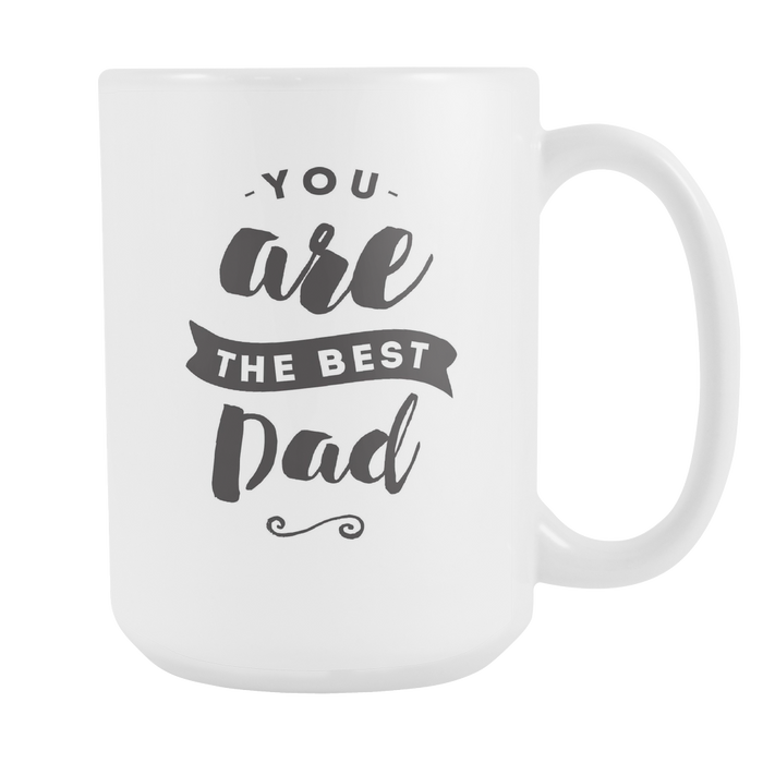 You Are the Best Dad Right