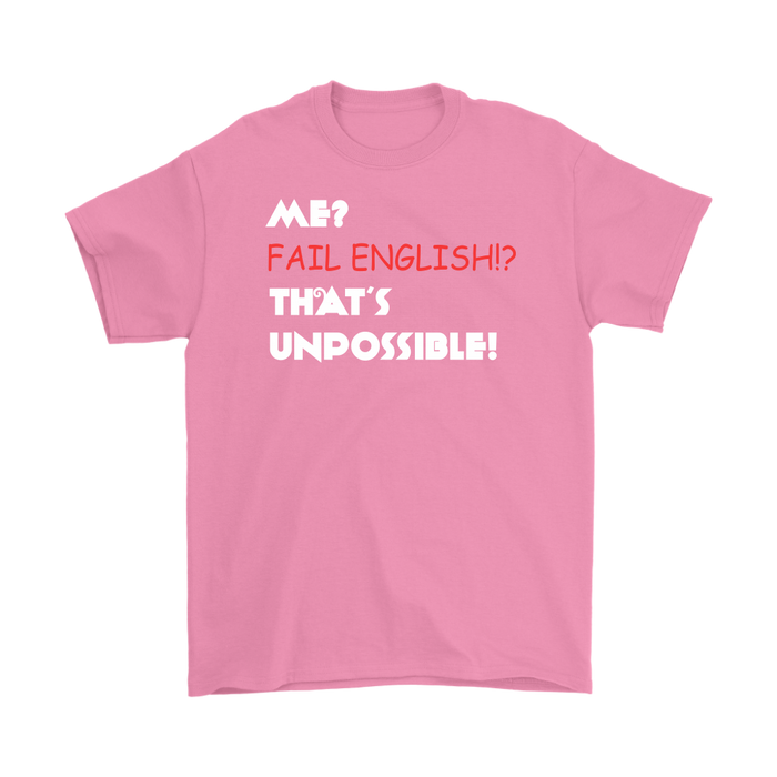 Me Fail English !? That's impossible !, T-shirt, Personally Yours Accessories